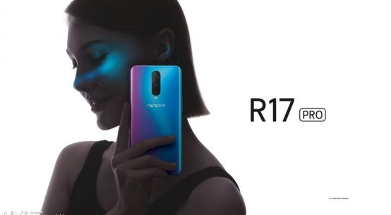 Oppo R17 Pro Specifications - OPPO New Phone 2018