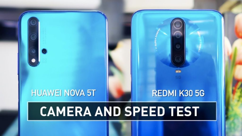 Nova 5T & Redmi K30 5G Speed Test &, Nova 5T Camera Redmi K30 5G Speed Test & Camera, Nova 5T Camera Vs Redmi K30 5G Speed Test & Camera,Nova 5T Vs Redmi K30 5G Speed Test & Speed, Nova 5T Camera,Redmi K30 5G Speed Test & Cam