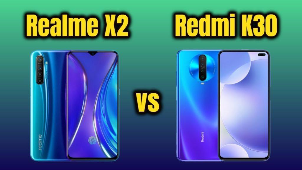 Redmi K30 & Realme X2, Redmi K30 Camera Realme X2 Camera, Redmi K30 Camera Vs Realme X2 Camera,Redmi K30 Vs Realme X2 Speed, Redmi K30 Camera,Realme X2 Cam
