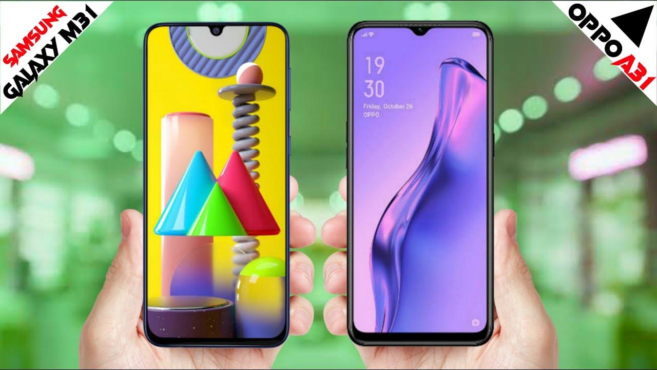 Samsung Galaxy M31 vs Oppo A31 ,Samsung Galaxy M31 Camera Oppo A31,Samsung Galaxy M31 Camera Vs Oppo A31 Camera,Samsung Galaxy M31 Vs Oppo A31 Speed,Samsung Galaxy M31 Camera,Oppo A31 Cam