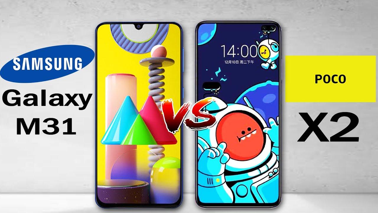 Samsung Galaxy M31 vs Poco X2 ,Samsung Galaxy M31 Camera Poco X2,Samsung Galaxy M31 Camera Vs Poco X2 Camera,Samsung Galaxy M31 Vs Poco X2 Speed,Samsung Galaxy M31 Camera,Poco X2 Cam