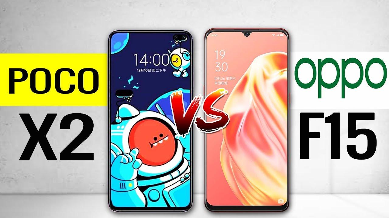 Poco X2 vsOppo F15 ,Poco X2 CameraOppo F15,Poco X2 Camera VsOppo F15 Camera,Poco X2 Vs Oppo F15 Speed,Poco X2 Camera,Oppo F15 Cam
