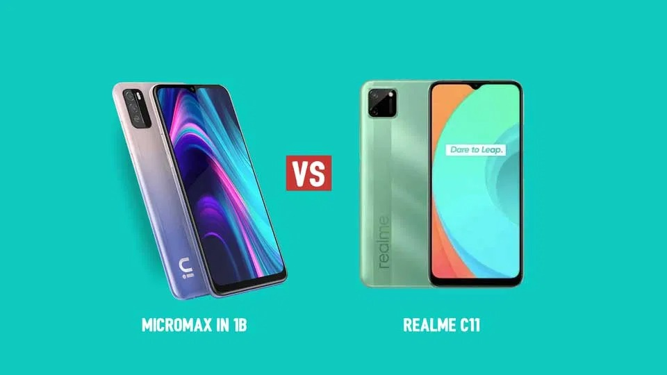 Micromax In 1b vs RealMe C11 ,Micromax In 1b Camera RealMe C11,Micromax In 1b Camera Vs RealMe C11 Camera,Micromax In 1b Vs RealMe C11 Speed,Micromax In 1b Camera, RealMe C11 Cam
