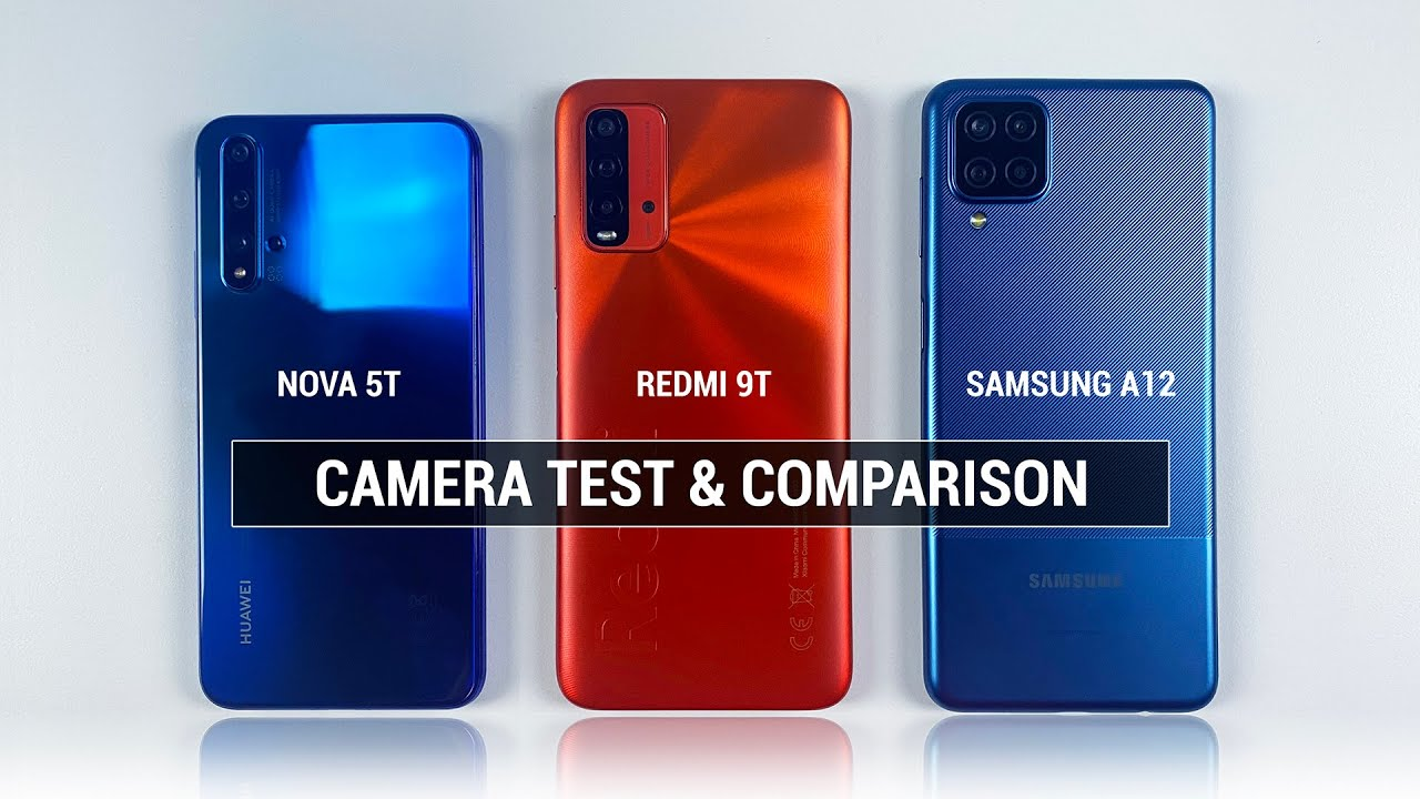 Huawei Nova 5T vs Xiaomi Redmi 9T & Samsung A12, Huawei Nova 5T vs Xiaomi Redmi 9T Camera Samsung A12 Camera, Huawei Nova 5T vs Xiaomi Redmi 9T Camera Vs Samsung A12 Camera,Huawei Nova 5T vs Xiaomi Redmi 9T Vs Samsung A12 Speed, Huawei Nova 5T vs Xiaomi Redmi 9T Camera,Samsung A12 Cam