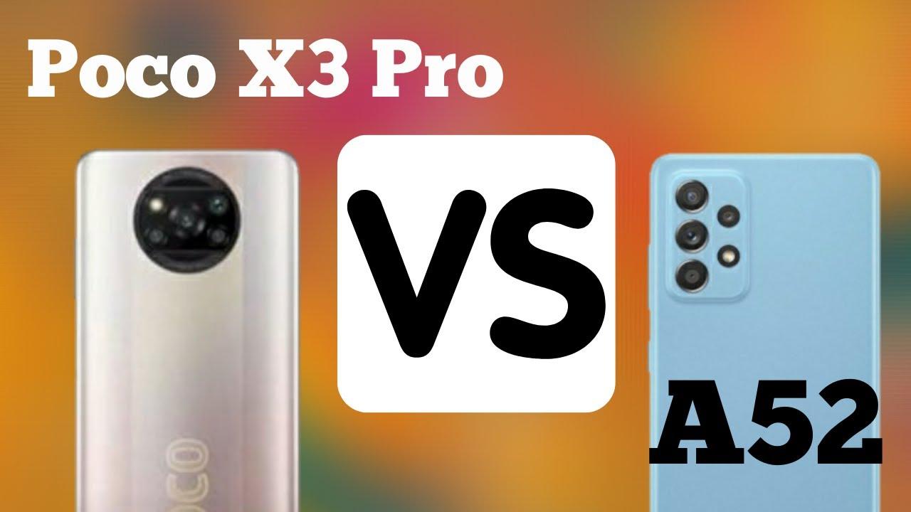 Samsung A52 & POCO X3 Pro, Samsung A52 Camera POCO X3 Pro Camera, Samsung A52 Camera Vs POCO X3 Pro Camera,Samsung A52 Vs POCO X3 Pro Speed, Samsung A52 Camera,POCO X3 Pro Cam
