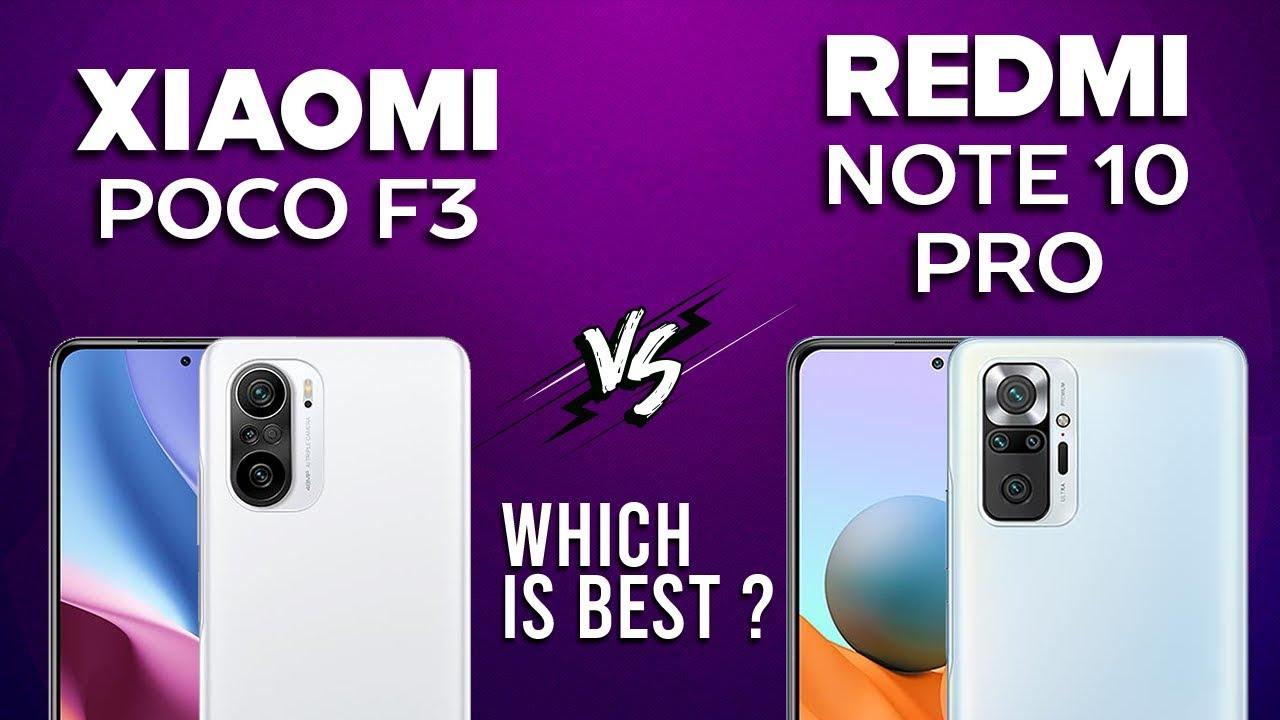 POCO F3 vs Redmi Note 10 Pro ,POCO F3 Camera Redmi Note 10 Pro,POCO F3 Camera Vs Redmi Note 10 Pro Camera,POCO F3 Vs Redmi Note 10 Pro Speed,POCO F3 Camera, Redmi Note 10 Pro Cama