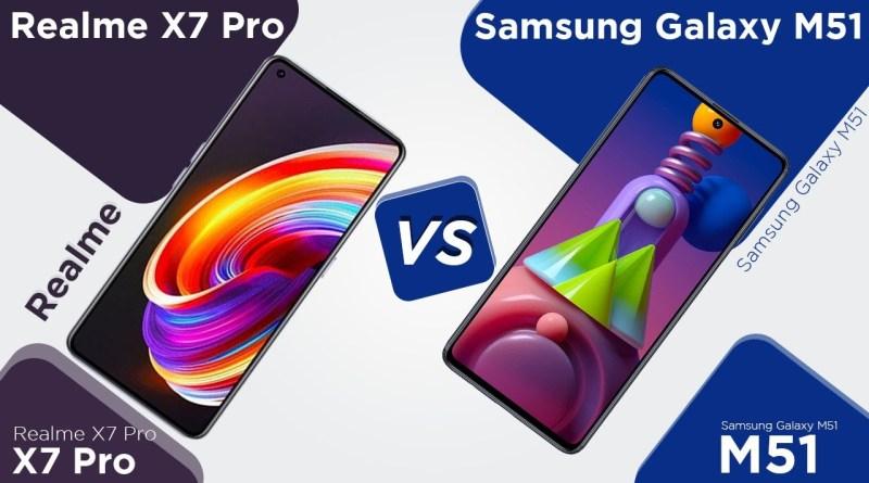 Realme X7 vs Samsung M51 ,Realme X7 Camera Samsung M51,Realme X7 Camera Vs Samsung M51 Camera,Realme X7 Vs Samsung M51 Speed,Realme X7 Camera, Samsung M51 Cama